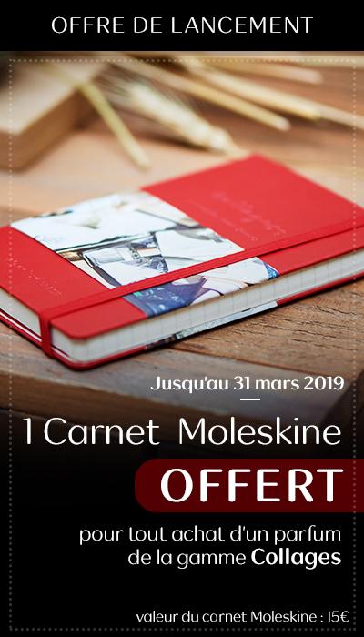 Offre de lancement jusqu'au 31 mars 2019 - Un carnet Moleskine OFFERT pour tout achat d'un parfum de la gamme Collages